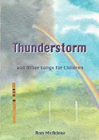 The Thunderstorm and Other Songs for Children