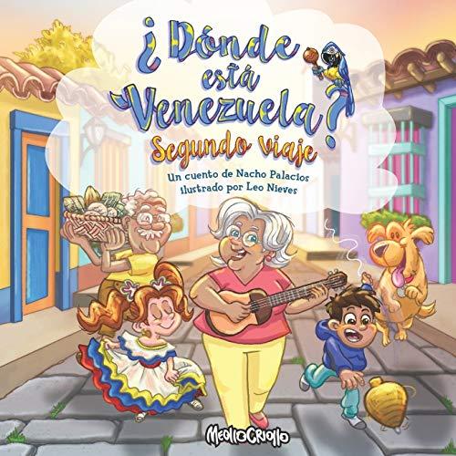 Donde esta Venezuela? Segundo Viaje: 2 (¿Dónde está Venezuela?)