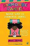 Make Way for Dyamonde Daniel (A Dyamonde Daniel Book Book 1) (English Edition)