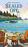 Sealed Off (A Maine Clambake Mystery Book 8)