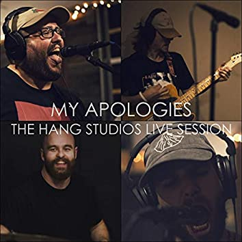 My Apologies at the Hang Studios