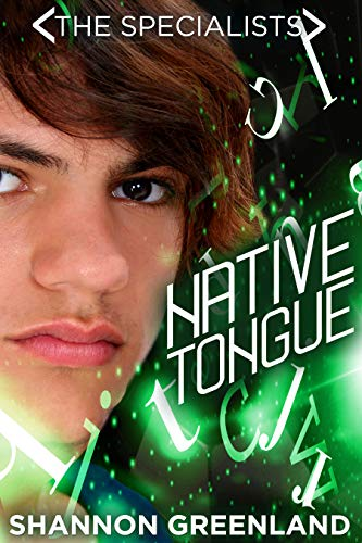 Native Tongue: A Teen Spy Thriller (The Specialists Series Book 4)