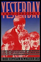 Yesterday...Came Suddenly: The Definitive History of the Beatles (Timbre books)