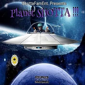 Planet Shotta!!!