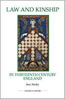 Law and Kinship in Thirteenth-Century England (Royal Historical Society Studies in History)