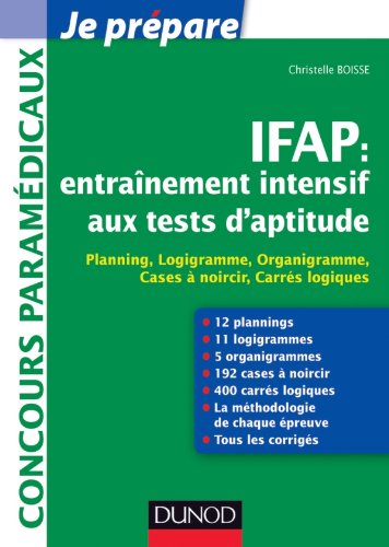 IFAP : entraînement intensif aux tests d'aptitude - Planning, Logigramme, Organigramme: Planning, Logigramme, Organigramme, Cases à noircir, Carrés logiques
