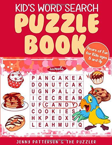 KID'S WORD SEARCH PUZZLE BOOK: FUN PUZZLES FOR KIDS AGES 8 AND UP