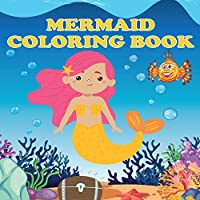 Mermaid Coloring Book: Mermaids & Fish, Ages 4-8, Fun Color Pages For Kids, Girls Birthday Gift, Journal