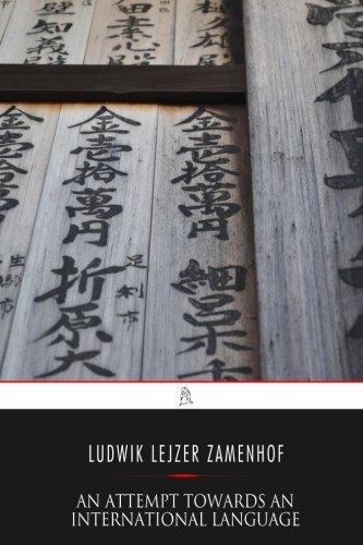 An Attempt Towards An International Language (Paperback)