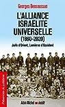 L'Alliance israélite universelle : Juifs d'Orient, Lumières d'Occident par Bensoussan