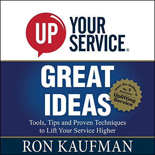 UP! Your Service Great Ideas audiobook cover art