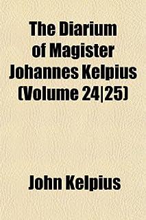 The Diarium of Magister Johannes Kelpius