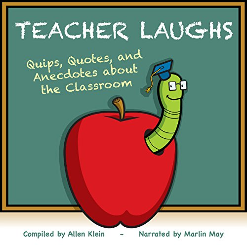 TeacherLaughs: A Jollytologist Book: Quips, Quotes, and Anecdotes about the Classroom Audiobook By Allen Klein cover art