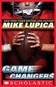 Game Changers #1 by [Mike Lupica]
