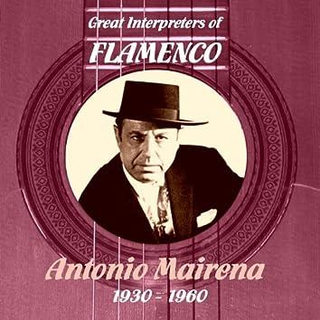 Great Interpreters of Flamenco - Antonio Mairena (1930 - 1960)