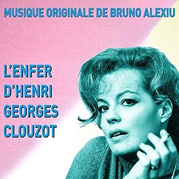 L'enfer d'Henri-Georges Clouzot (Original Motion Picture Soundtrack)