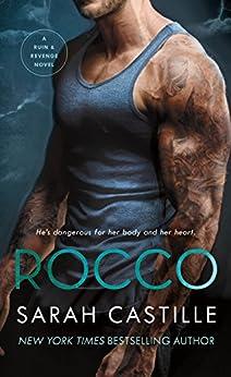 Rocco: A Mafia Romance (Ruin & Revenge Book 3) by [Sarah Castille]