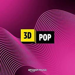 3d Pop On Amazon Music Unlimited