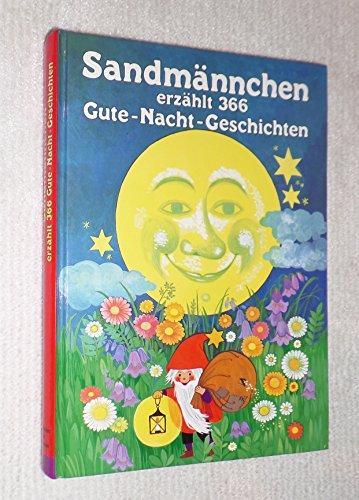 Sandmännchen erzählt 366 Gute-Nacht-Geschichten.