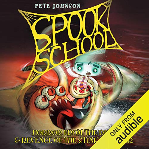 Spook School: Horror from the Deep & Revenge of the Stink Monster cover art