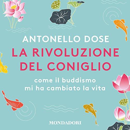 La rivoluzione del coniglio | Antonello Dose