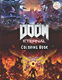 Doom Eternal Coloring Book: A Great Coloring Book For Fans Of...