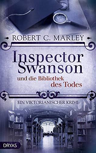 Inspector Swanson und die Bibliothek des Todes: Ein viktorianischer Krimi (Inspector Swanson: Baker Street Bibliothek)