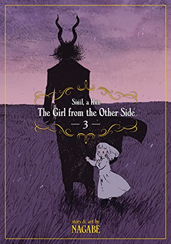 The Girl from the Other Side Siuil, A Run 3: Siúil, a Rún