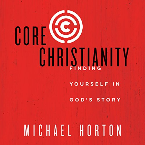 Core Christianity audiobook cover art