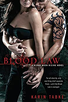 Blood Law (A Blood Moon Rising Novel Book 1) by [Karin Tabke]