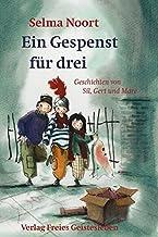 Ein Gespenst für drei: Geschichten von Sil, Gert und Mare