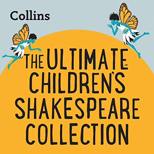 The Ultimate Children's Shakespeare Collection cover art