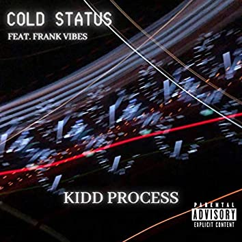 Cold Status (feat. Frank Vibes)