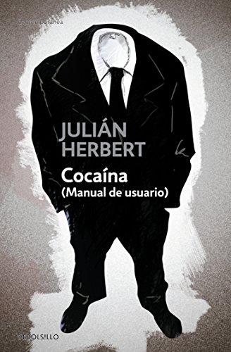 Cocaína: (Manual de usuario)
