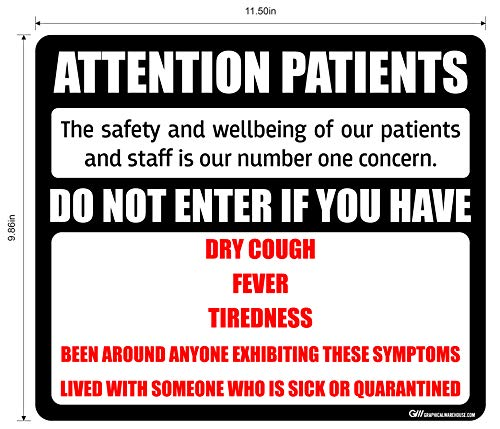 """Attention Patients"" Do Not Enter with COVID-19 (Coronavirus) Symptoms, Adhesive Durable Vinyl Decal- Sign by Graphical Warehouse- Various Sizes and Colors Available (11.5x9.86', Black)"