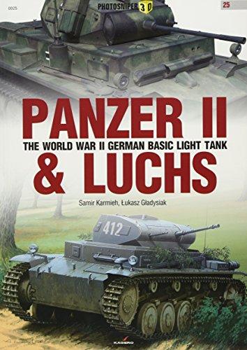 Panzer II & Luchs: The World War II German Basic Light Tank (Photosniper 3D, Band 25)