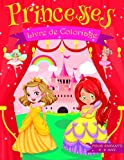 Princesses: Livre de coloriage: Pour les enfants de 4 à 8 ans : 50 dessins inédits sur le monde magique et féerique des princesses, fées, petites ... les filles et les garçons | Grande taille