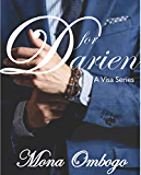 D for Darien: An interracial romance (The Visa Series Book 2)
