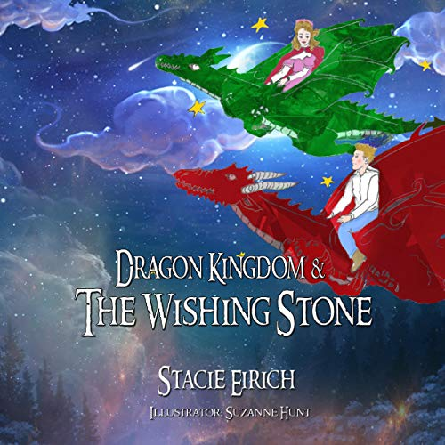 Dragon Kingdom & the Wishing Stone audiobook cover art