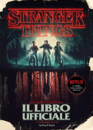 Stranger Things. Il Libro Ufficiale