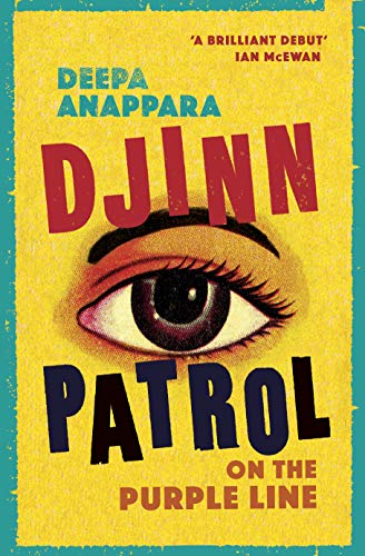 Djinn Patrol on the Purple Line: LONGLISTED FOR THE WOMEN'S PRIZE 2020 (English Edition)
