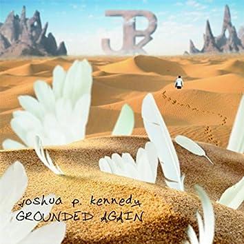 Grounded Again