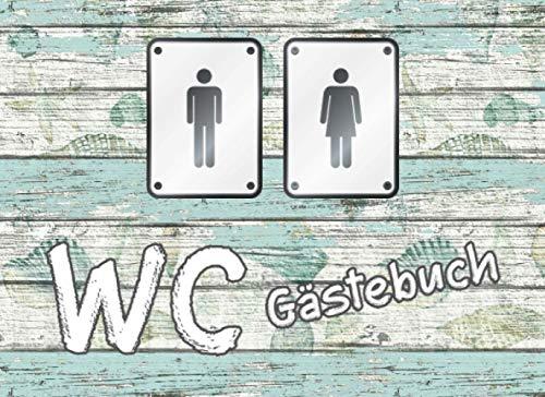WC-Gästebuch: Lustiges Eintragebuch für Gäste. Einweihungsgeschenk.