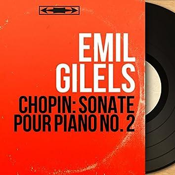 Chopin: Sonate pour piano No. 2 (Mono Version)