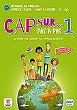 Méthode de français Cap sur... 1: Le carnet de voyage de la famille Cousteau