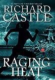 Raging Heat (Castle): Nikki Heat Book 6 (English Edition)