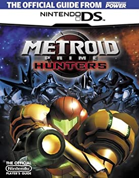 Official Nintendo Metroid Prime Hunters Player's Guide 1598120018 Book Cover