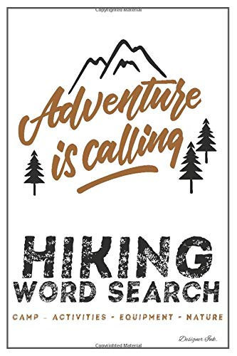 Hiking Word Search: CAMPING - ACTIVITIES - EQUIPMENT - NATURE. 101 Hiker Themed Puzzles & Art Interior for ALL AGES. Larger Print, Fun, Easy to Hard Words. Rough Distressed Sketch