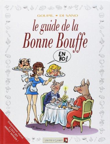 Les Guides en BD - Tome 29: La Bonne bouffe