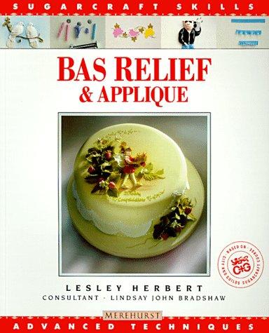 Bas Relief & Applique: Advanced Techniques